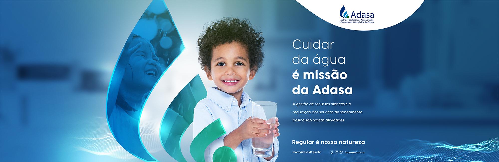 Cuidar da Água é missão da Adasa